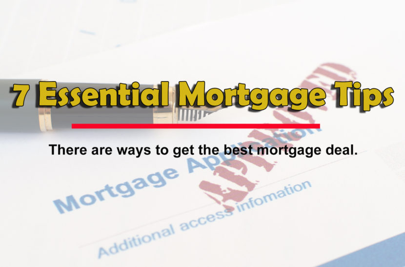 7 mortgage tips