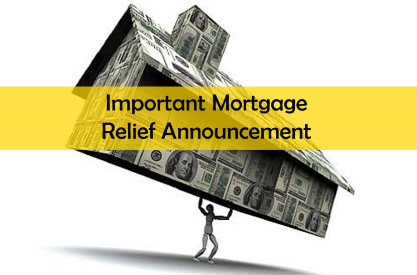 Important Mortgage Relief Announcement