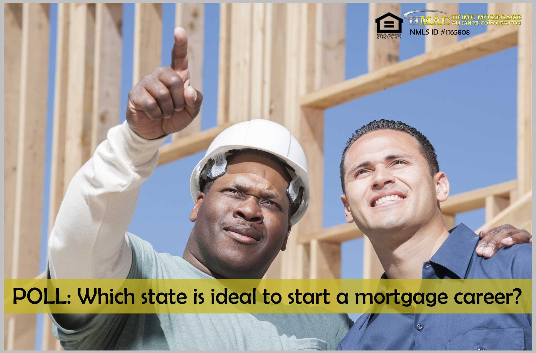 Which state is ideal to start your mortgage career?