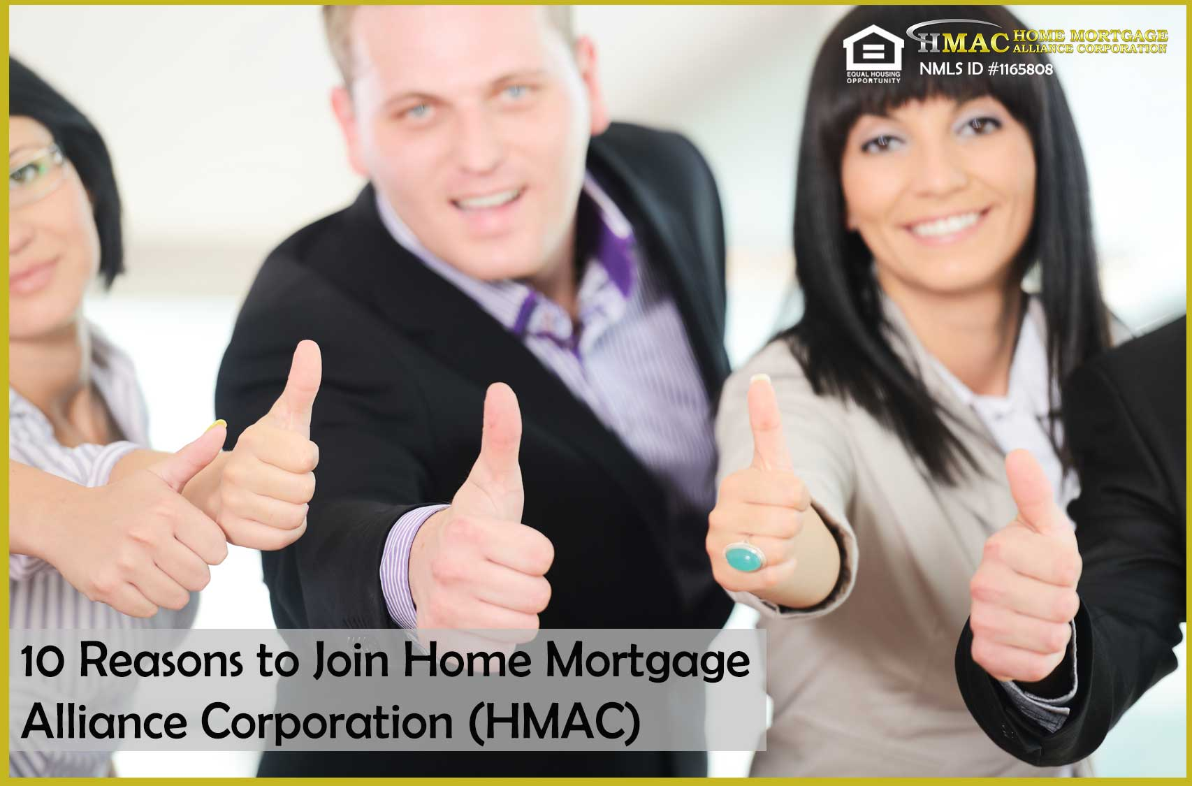 10 Reasons to Join Home Mortgage Alliance Corporation