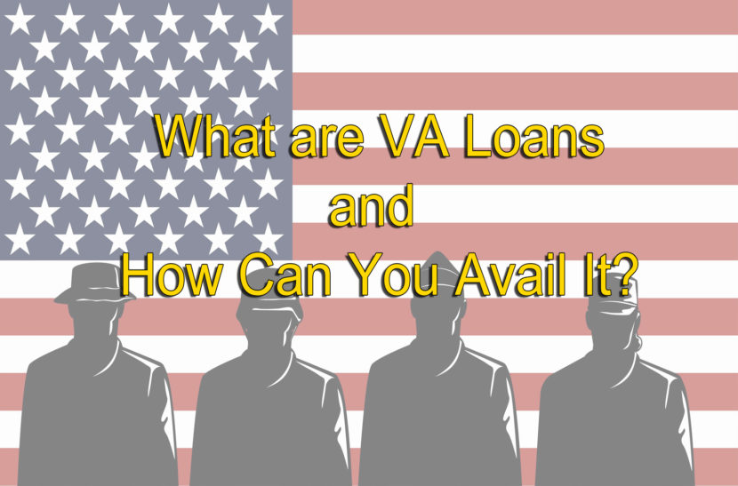 What are VA Loans?