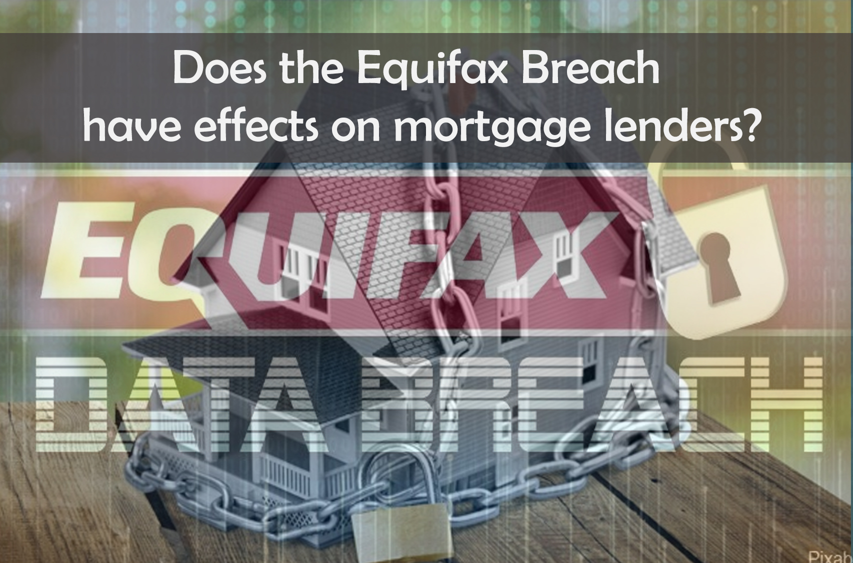 Equifax breach and mortgage effects