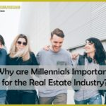 Why are Millennials Important for the Real Estate Industry?