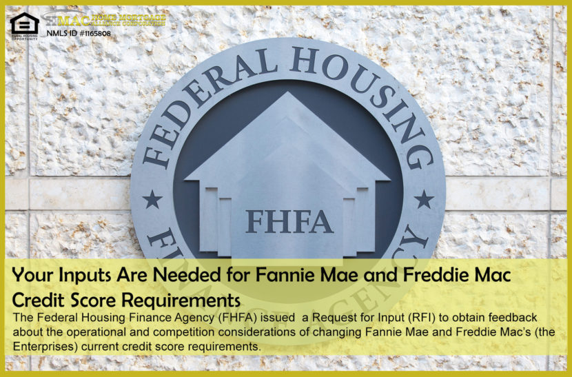 Fannie Mae and Freddie Mac Credit Score Requirements
