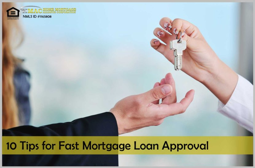 10 Tips for Fast Mortgage Loan Approval