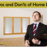 The Dos and Don'ts of Home Loan