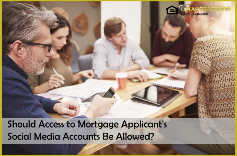Should Access to Mortgage Applicant's Social Media Accounts Be Allowed?