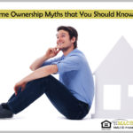 5 Home Ownership Myths that You Should Know