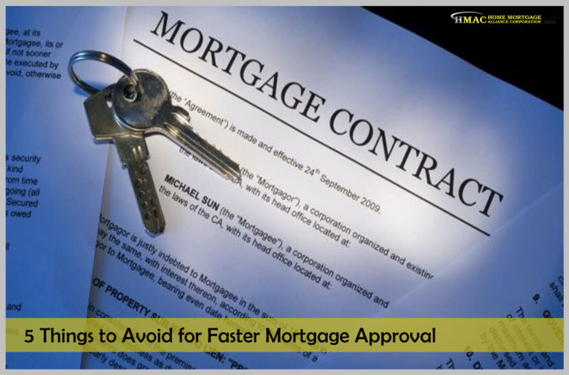5 Things to Avoid for Fast Mortgage Approval