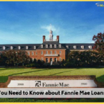 What You Need to Know about Fannie Mae Loans</br></br>
