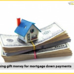 Rules of using gift money for mortgage down payment</br></br>