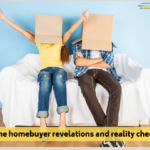 First-time homebuyer revelations and reality checks