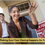 Buyers: Making Sure Your Closing Happens on Time</br></br>
