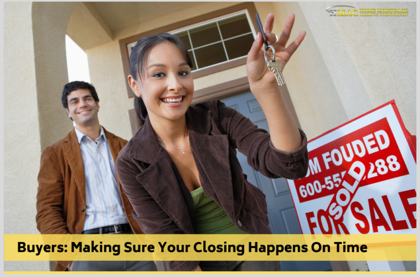 Buyers: Making Sure Your Closing Happens On Time