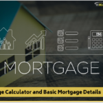 Mortgage Calculator and Basic Mortgage Details</br></br>