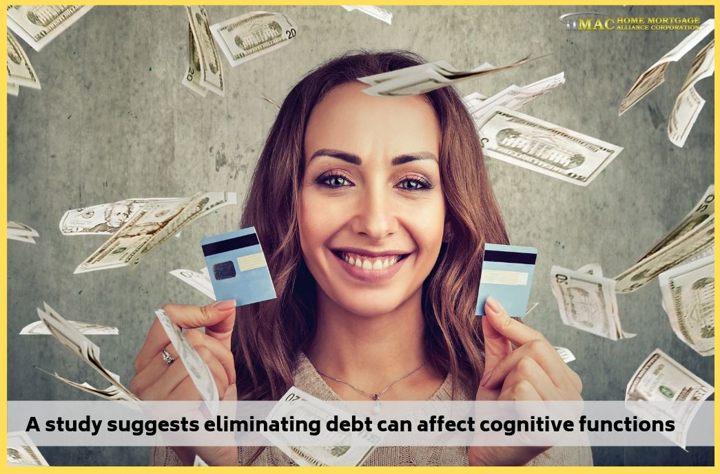 A study suggests eliminating debt can affect cognitive functions