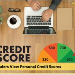 How Lenders View Personal Credit Scores</br></br>