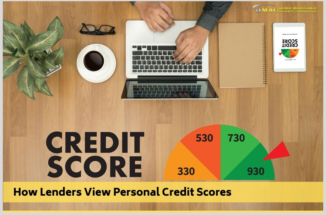 How Lenders View Personal Credit Scores