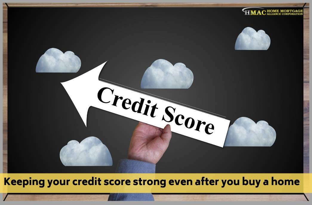 Keeping your credit score strong even after you buy a home