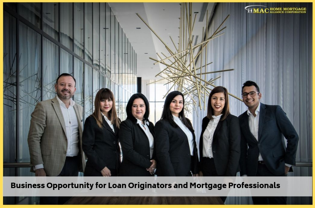 Business Opportunity for Loan Originators and Mortgage Professionals