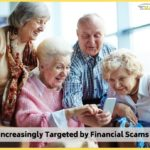 Seniors Increasingly Targeted by Financial Scams</br></br>