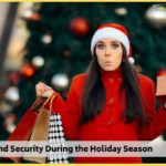 Safety and Security During the Holiday Season</br></br>