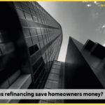 How does refinancing save homeowners money?
