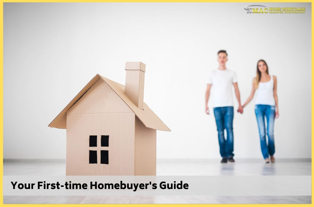 Your First-time Homebuyer's Guide