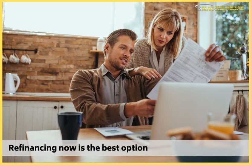 Refinancing now is the best option