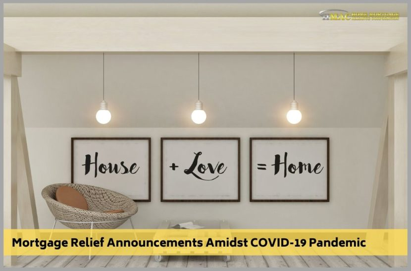 Mortgage Relief Announcements Amidst COVID-19 Pandemic