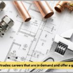 The skilled trades: careers that are in demand and offer a great future