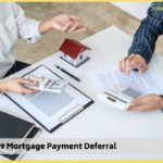 COVID-19 Mortgage Payment Deferral</br></br></br>