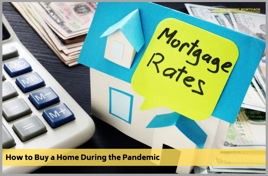 How to Buy a Home During the Pandemic