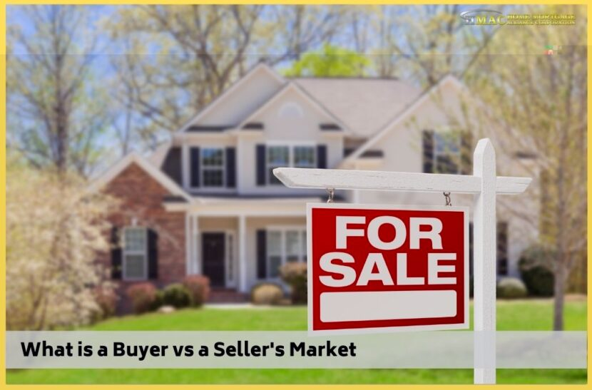 What is a Buyer vs a Seller's Market