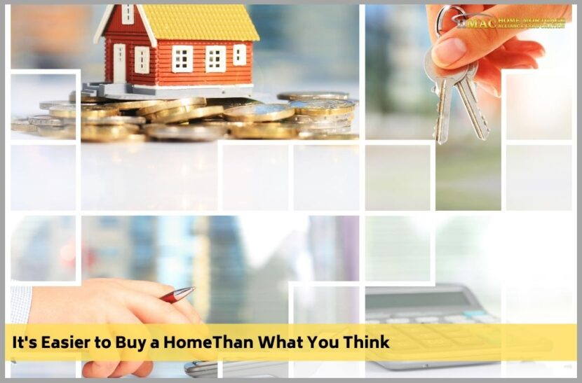 Did You Know It's Easier to Buy a Home Now?