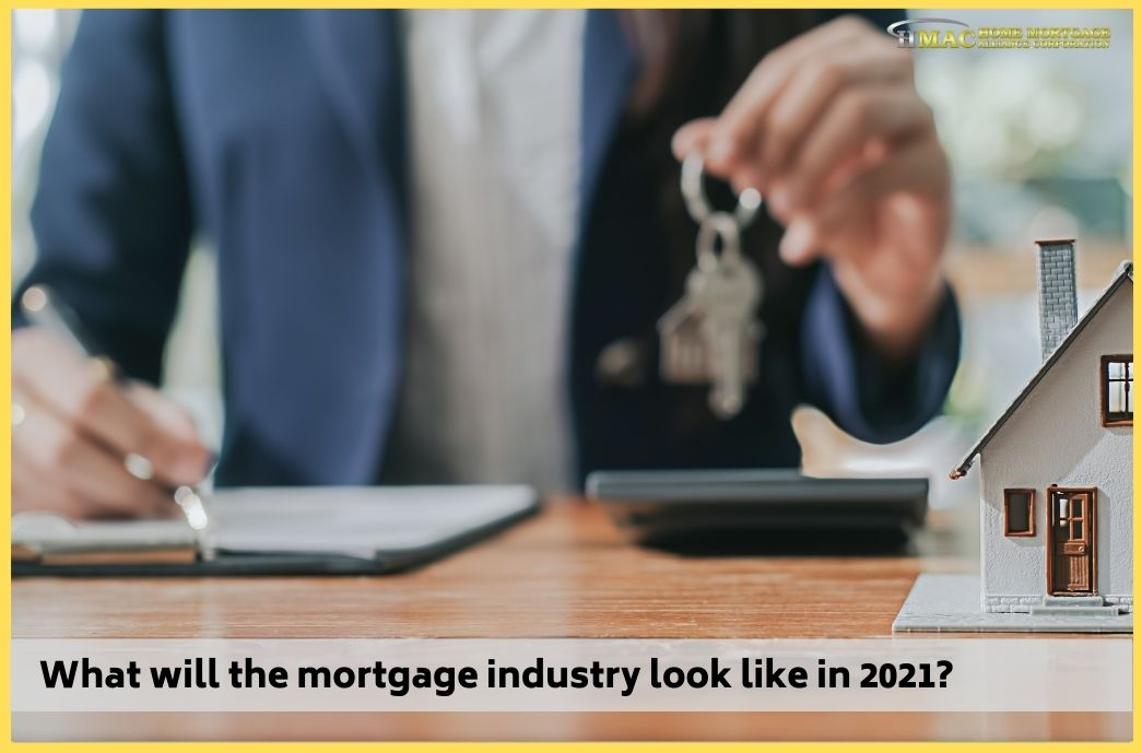 Mortgage Industry Outlook 2021