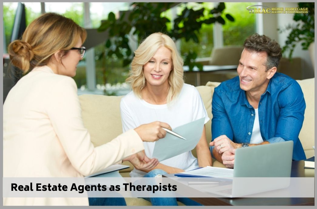 Agents are, in many ways, like therapists