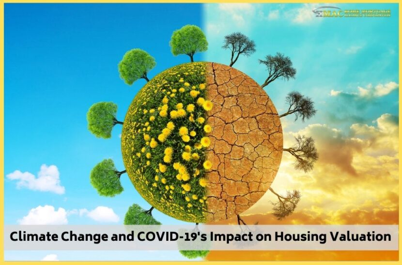 Climate Change and COVID-19's Impact on Housing Valuation