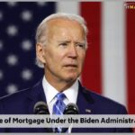 The Future of Mortgage and More Under the Biden Administration