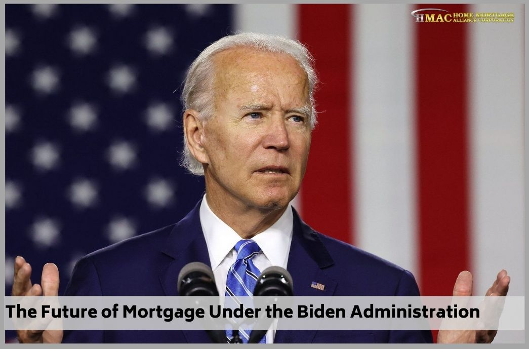 The Future of Mortgage Under the Biden Administration