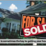 Flexibility is sometimes the key to getting your house to sell